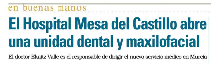 Nueva Unidad Dental y Maxilofacial